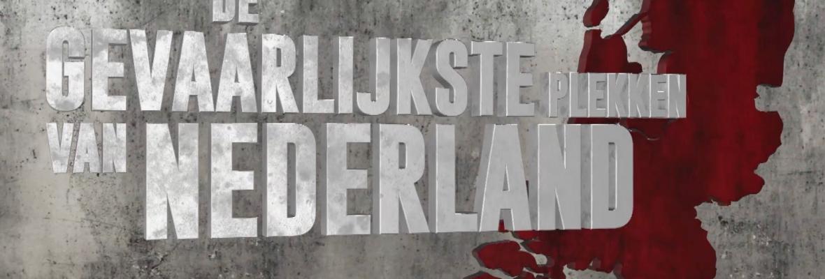 De gevaarlijkste plekken van Nederland