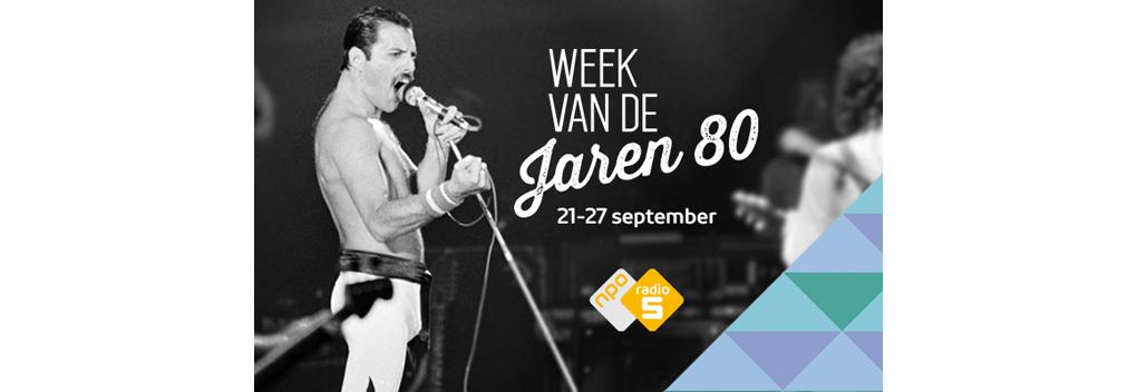 De Week van de Jaren 80 op NPO Radio 5