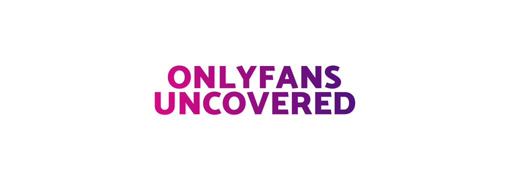 OnlyFans Uncovered: documentaireserie over de wereld achter OnlyFans
