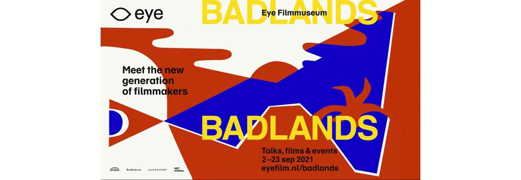 Eye Filmmuseum start talentenplatform Badlands