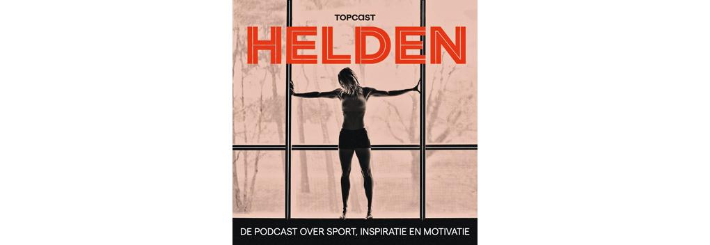 Helden en Topcast Media lanceren Helden, de podcast