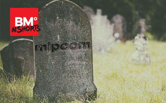 BM #Shorts: Is MIPCOM dood?
